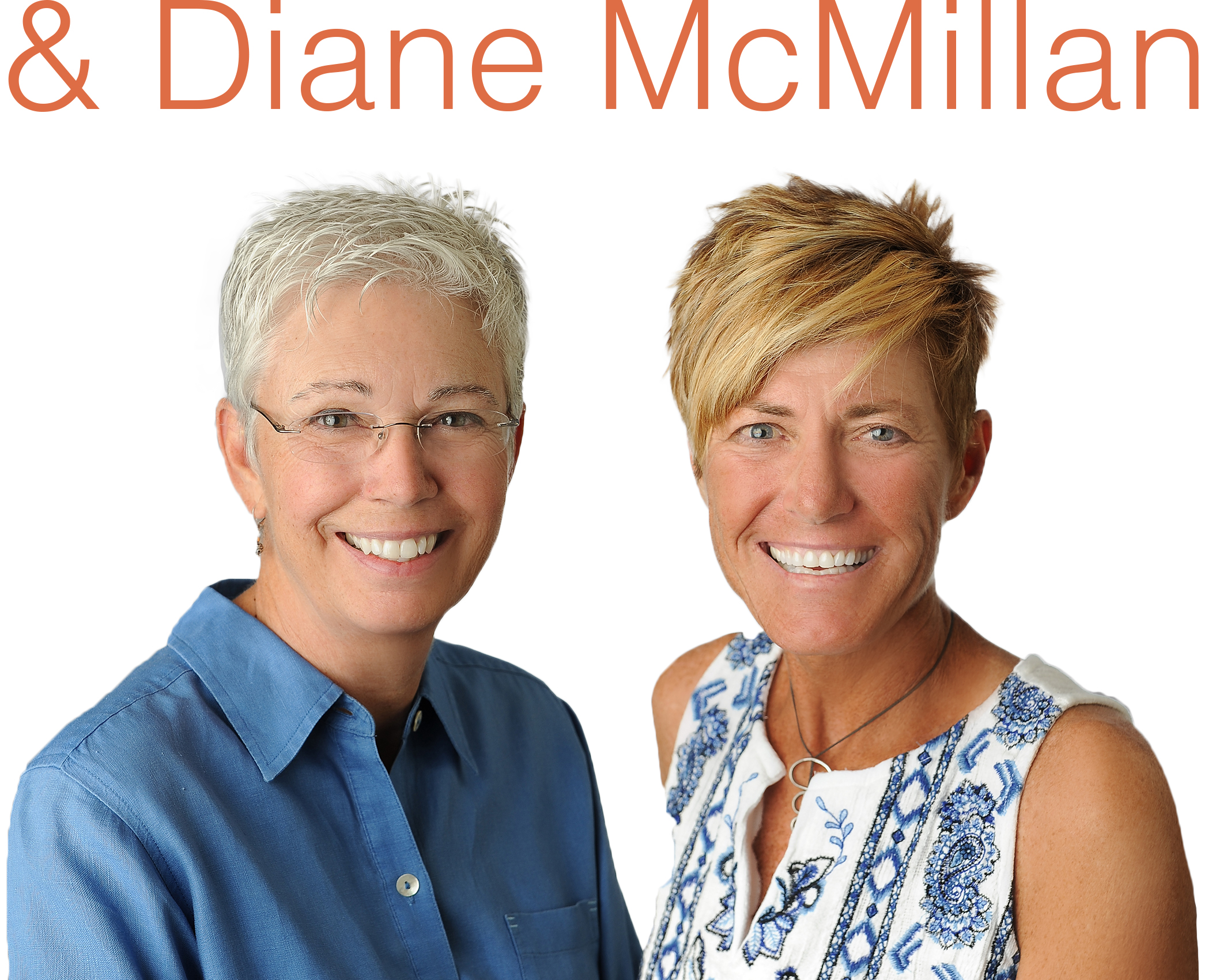 Diane McMillan, Vickki Schlappe, Realtors